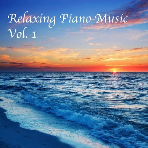 Relaxing Piano Music, Vol. 1 by Relaxing Piano Music