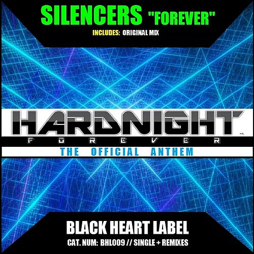 Forever by Silencers