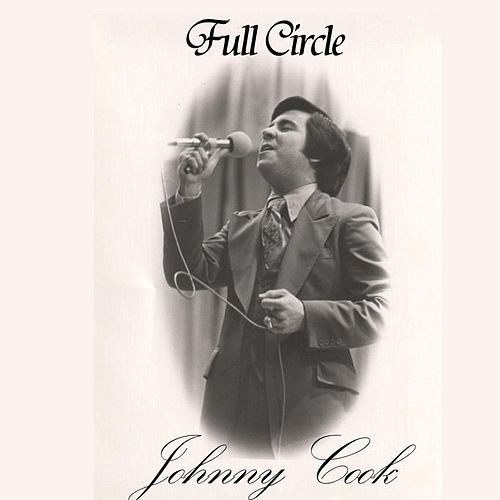 Full Circle by Johnny Cook