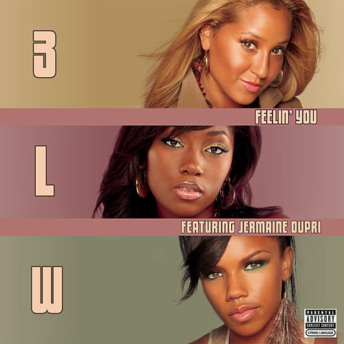 Feelin' You (Dirty Version) de 3LW