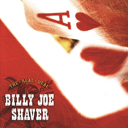 The Real Deal von Billy Joe Shaver