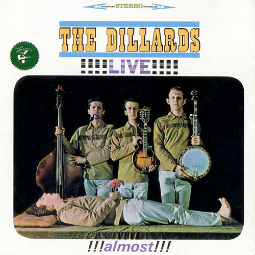 Live!!! Almost!!! de The Dillards