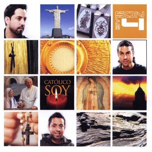 Católico Soy de Son By Four