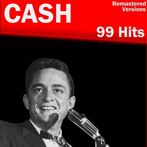 Cash 99 Hits de Johnny Cash