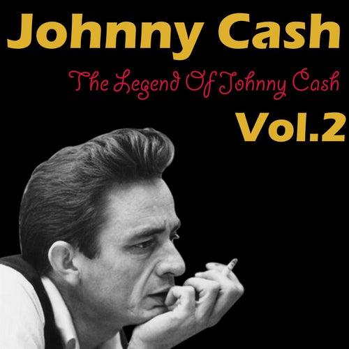 The Legend Of Johnny Cash Vol. 2 de Johnny Cash