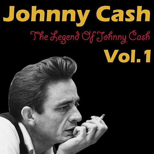 The Legend Of Johnny Cash Vol. 1 de Johnny Cash