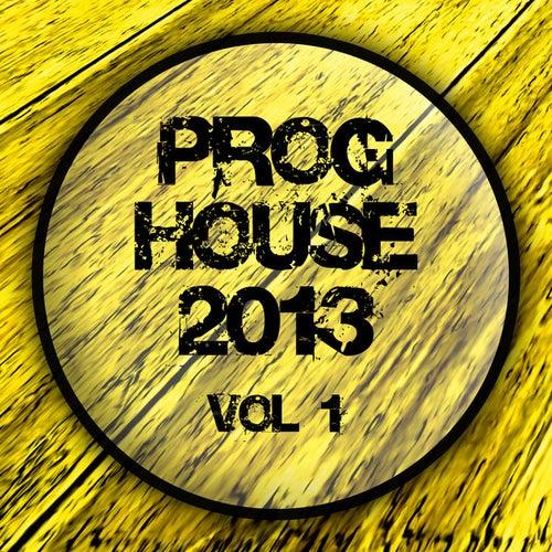Proghouse 2013, Vol. 1 von Various Artists