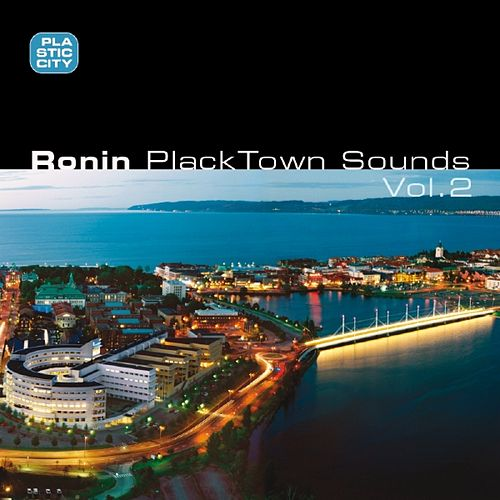 PlackTown Sounds Vol. 2 de Ronin
