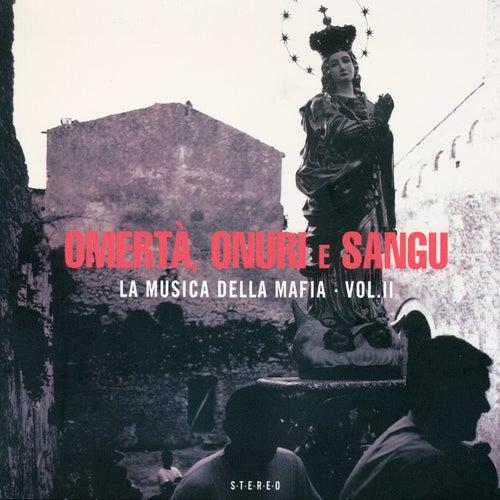 Omertà, Onuri E Sangu - La Musica Della Mafia Vol. 2 de Various Artists