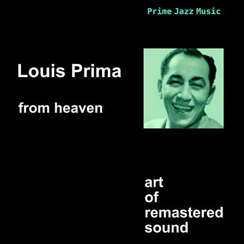 From Heaven by Louis Prima