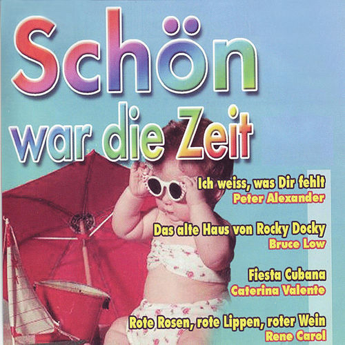 Schoen War Die Zeit Vol. 1 de Various Artists
