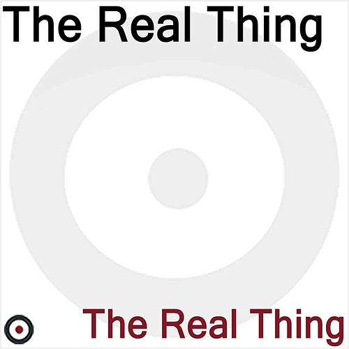 The Real Thing by The Real Thing