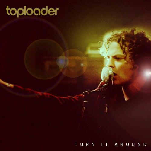Turn It Around de Toploader