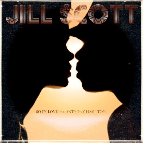 So In Love (feat. Anthony Hamilton) de Jill Scott