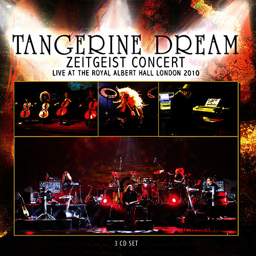 Zeitgeist Concert - Live at the Royal Albert Hall, London 2010 de Tangerine Dream
