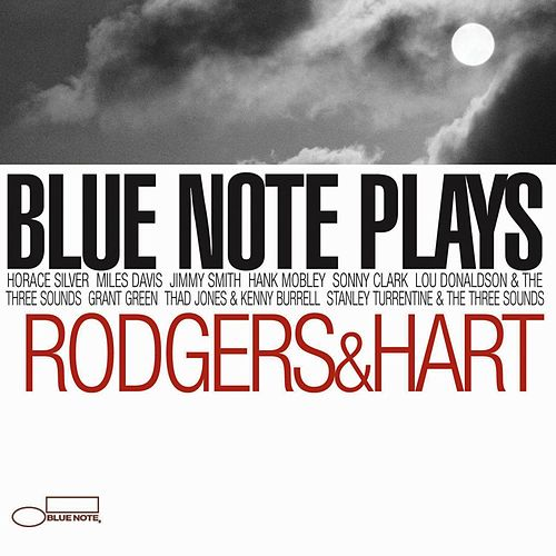 Blue Note Plays Rogers And Hart by Stanley Turrentine