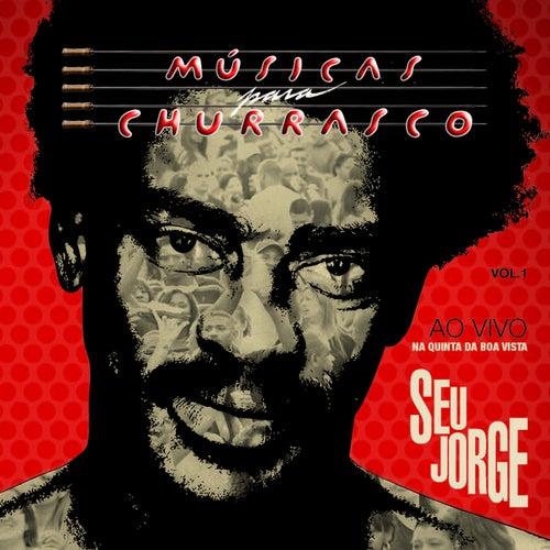 Músicas Pra Churrasco Vol.1 Ao Vivo de Seu Jorge
