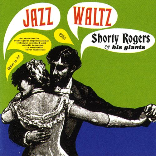 Jazz Waltz de Shorty Rogers