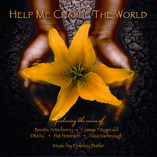 Help Me Change the World by Various Artists
