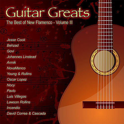 Guitar Greats The Best Of New Flamenco Volume III de Various Artists