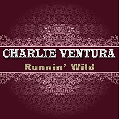 Runnin' Wild de Charlie Ventura