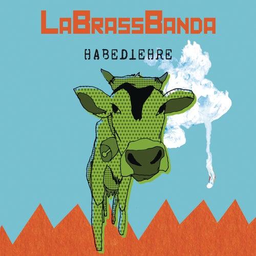 Habediehre von LaBrassBanda