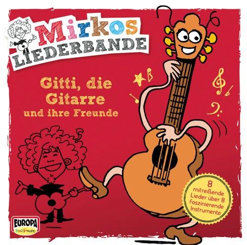 Gitti, die Gitarre von Mirkos Liederbande