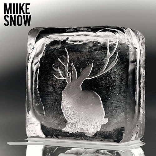 Miike Snow (Deluxe Version) by Miike Snow