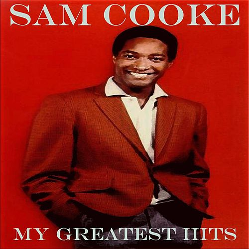 My Greatest Hits - 99 Selection de Sam Cooke