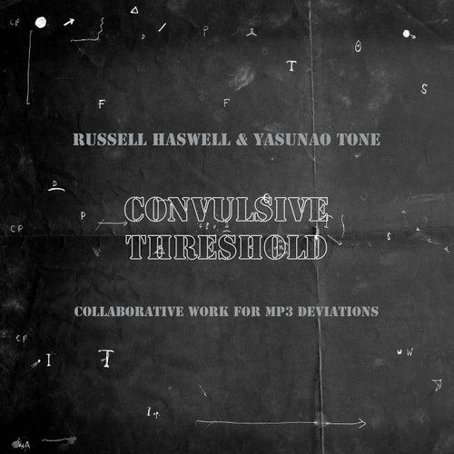Convulsive Threshold von Russell Haswell