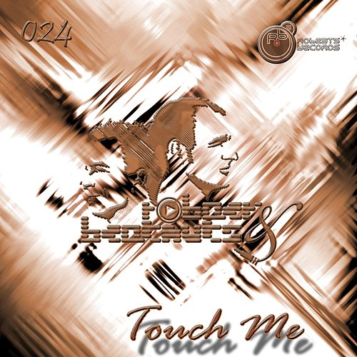 Touch Me by Robaer