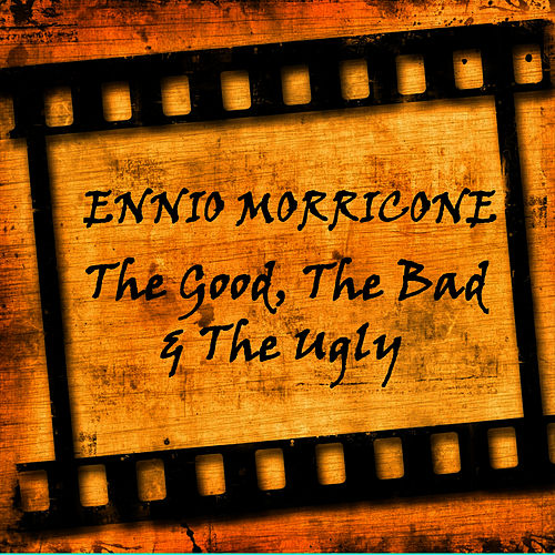 The Good, The Bad & The Ugly de Ennio Morricone