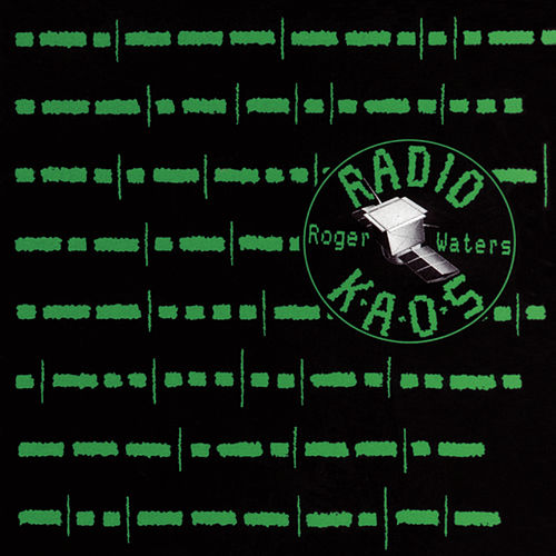 Radio K.A.O.S. de Roger Waters