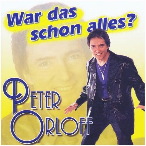 War Das Schon Alles von Peter Orloff