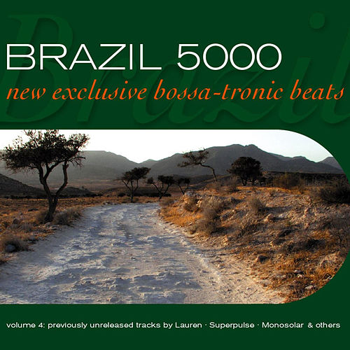 Brazil 5000 Vol.4 (New Exclusive Bossa-Tronic Beats) de Various Artists