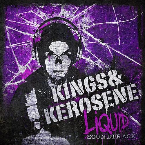 Liquid Soundtrack de The Kings