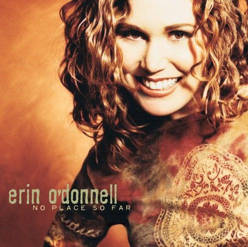 No Place So Far de Erin O'Donnell