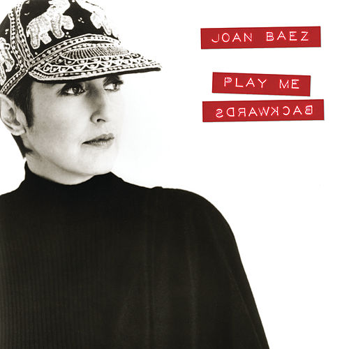 Play Me Backward by Joan Baez