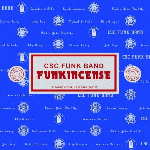 Funkincense de CSC Funk Band
