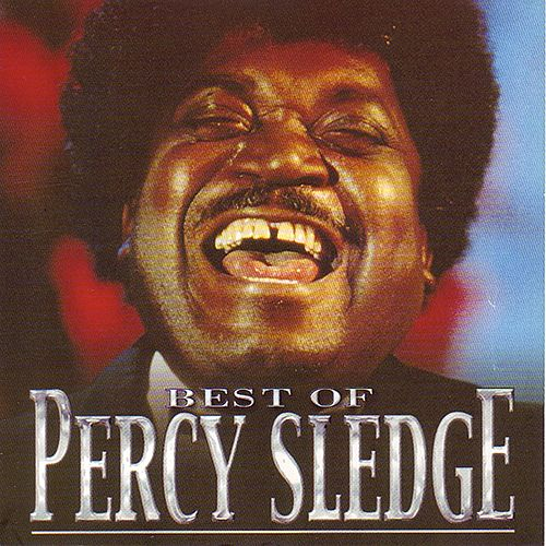 The Best Of Percy Sledge von Percy Sledge