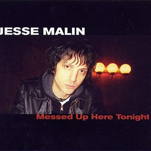 Messed Up Here Tonight von Jesse Malin