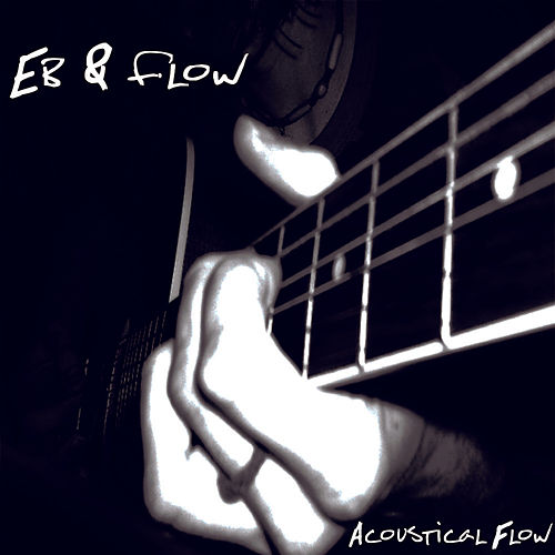 Acoustical Flow by E.B.