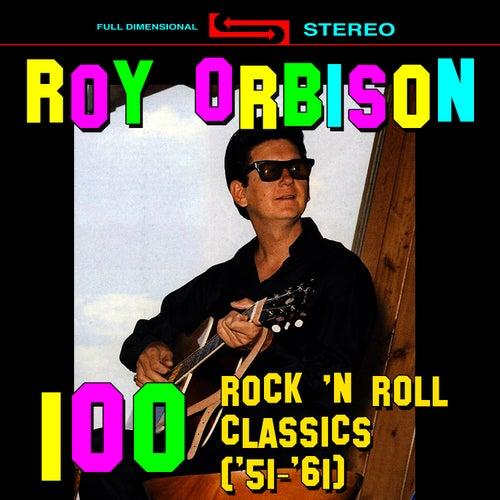 100 Rock 'N Roll Classics ('51 - '61) von Roy Orbison
