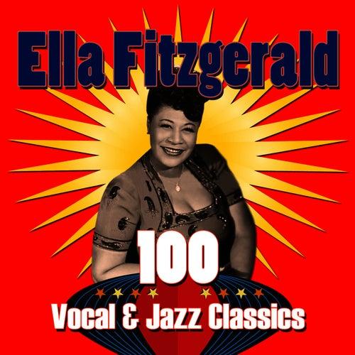 100 Vocal & Jazz Classics von Ella Fitzgerald