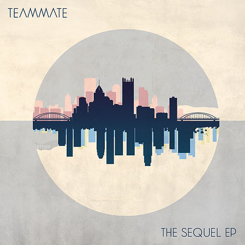 The Sequel EP de TeamMate
