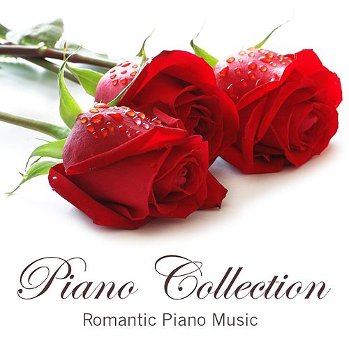 Piano Collection: Romantic Piano Music by Liquid Piano