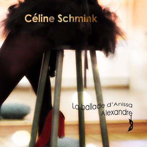 La ballade d'Anissa de Céline Schmink