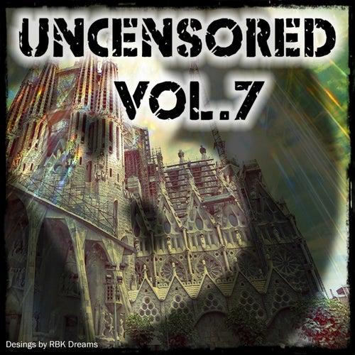 Uncensored, Vol. 7 (Bembe Team Presents Uncensored, Vol. 7) de Various Artists