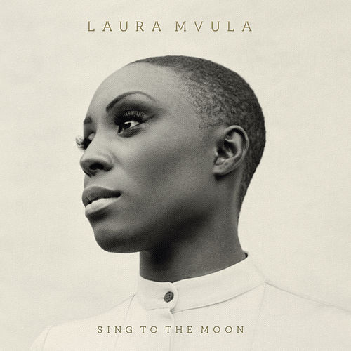 Sing to the Moon by Laura Mvula