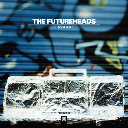 Radio Heart (Radio Heart) by The Futureheads